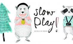 Slow Play! Nuestra escuela de verano!