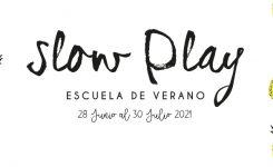 SLOW PLAY!UN VERANO SIN PRISAS